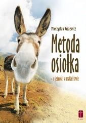 Okładka książki Metoda osiołka - o jedności w małżeństwie Mieczysław Guzewicz