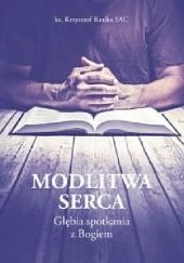 Okładka książki Modlitwa serca Krzysztof Kralka