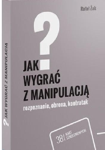 W Ultra Fiszki-Jak wygrać z manipulacją? - Rafał Żak (4813447 QP62