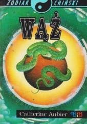 Okładka książki Zodiak Chiński - Wąż Catherine Aubier
