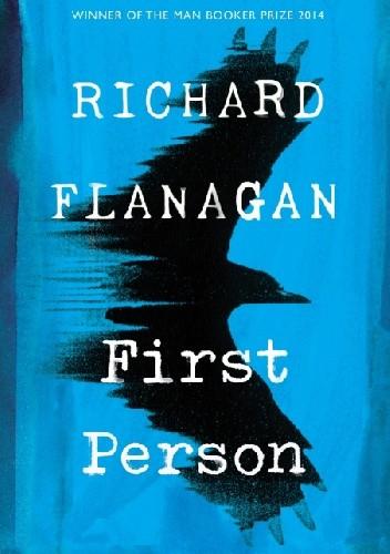 Okładka książki First Person Richard Flanagan