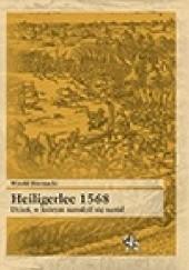 Okładka książki Heiligerlee 1568. Dzień, w którym narodził się naród Witold Biernacki