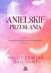 Okładka książki Anielskie przesłania Gail Hunt,Maudy Fowler