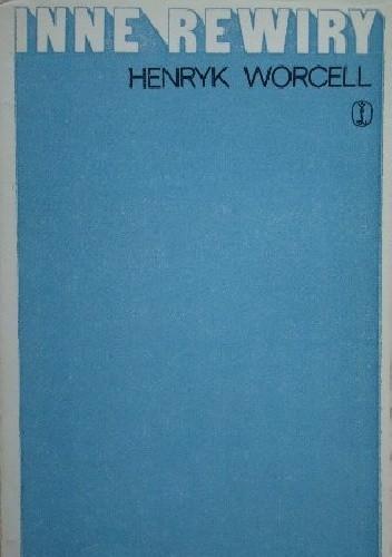 Okładka książki Inne rewiry Henryk Worcell
