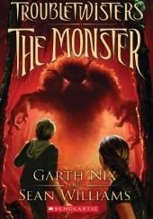 Okładka książki The Monster Sean Williams,Garth Nix
