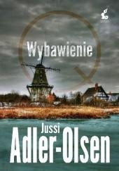 Okładka książki Wybawienie Jussi Adler-Olsen