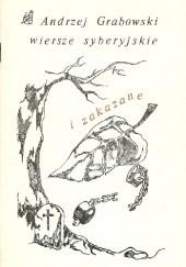 Okładka książki Wiersze syberyjskie i zakazane Andrzej Grabowski
