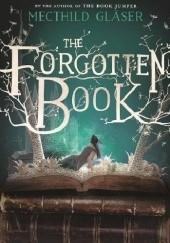 Okładka książki The Forgotten Book Mechthild Gläser
