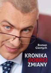 Okładka książki Kronika dobrej zmiany Roman Giertych