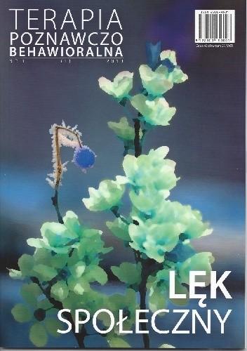 Okładka książki Terapia Poznawczo-Behawioralna. Lęk Społeczny. praca zbiorowa