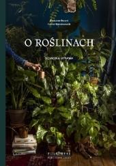 Okładka książki O roślinach Łukasz Marcinkowski,Radosław Berent