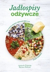 Okładka książki Jadłospisy odżywcze Mateusz Żłobiński,Agnieszka Żłobińska