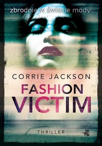 Okładka książki Fashion Victim Corrie Jackson