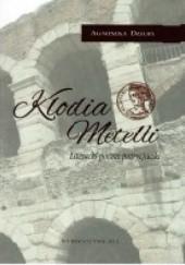 Okładka książki Klodia Metelli. Literacki portret patrycjuszki Agnieszka Dziuba