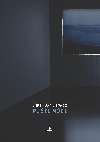 Okładka książki Puste noce Jerzy Jarniewicz