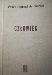 Okładka książki Człowiek Pierre Teilhard de Chardin