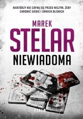 Okładka książki Niewiadoma Marek Stelar