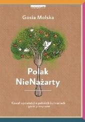 Okładka książki Polak NieNażarty Gosia Molska