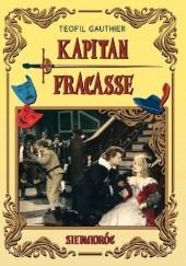 Okładka książki Kapitan Fracasse Théophile Gautier