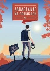 Okładka książki Zarabianie na podróżach Karol Werner