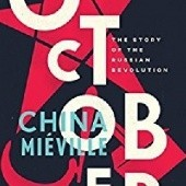 Okładka książki October: The Story of the Russian Revolution China Miéville