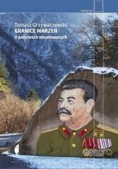 Okładka książki Granice marzeń. O państwach nieuznawanych Tomasz Grzywaczewski