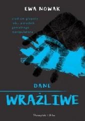 Okładka książki Dane wrażliwe Ewa Nowak
