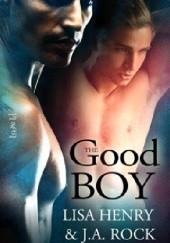 Okładka książki The Good Boy Lisa Henry,J.A. Rock