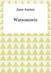 Okładka książki Watsonowie Jane Austen