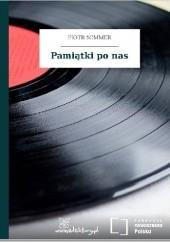 Okładka książki Pamiątki po nas Piotr Sommer