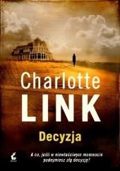 Okładka książki Decyzja Charlotte Link