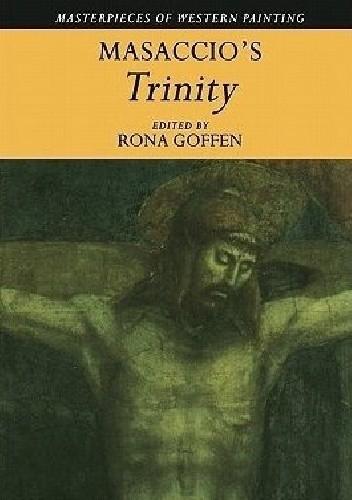 Okładka książki Masaccio's Trinity Rona Goffen