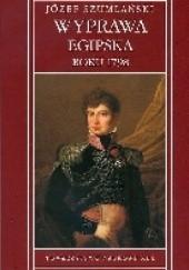 Okładka książki Wyprawa egipska roku 1798 Józef Szumlański