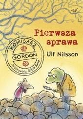 Okładka książki Komisarz Gordon. Pierwsza sprawa Ulf Nilsson