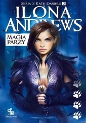 Okładka książki Magia parzy Ilona Andrews