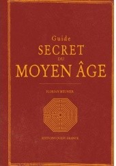 Okładka książki Guide secret du Moyen Âge