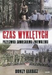 Okładka książki Czas Wyklętych Dionizy Garbacz