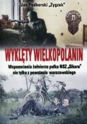 Okładka książki Wyklęty Wielkopolanin Jan Podhorski