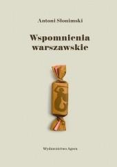 Okładka książki Wspomnienia warszawskie Antoni Słonimski