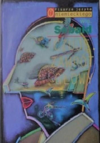 Okładka książki Czuję. Zawrót głowy W.G. Sebald