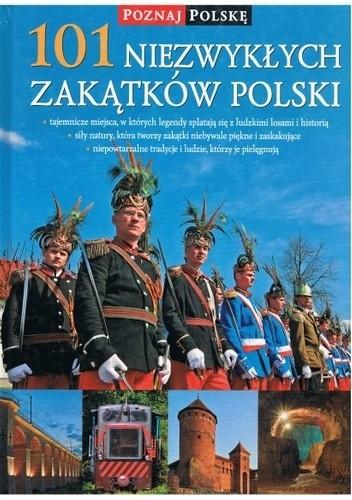 Okładka książki 101 niezwykłych zakątków Polski Olga Kwiecień-Maniewska,Izabela Strączek