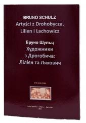 Okładka książki Artyści z Drohobycza, Lilien i Lachowicz Bruno Schulz