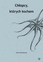 Okładka książki Chłopcy, których kocham Anna Ciarkowska