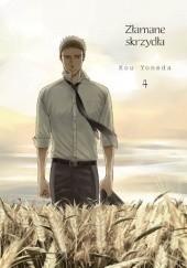 Okładka książki Złamane skrzydła #4 Kou Yoneda