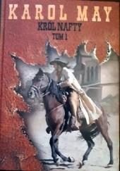 Okładka książki Król nafty (Tom I)