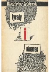 Okładka książki Tyrady i niuanse. Satyry Włodzimierz Scisłowski