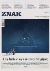 Okładka książki Znak nr 751 Angelika Kuźniak,Jakub Sławek,Barbara Klicka,Maciej Płaza,Redakcja miesięcznika Znak