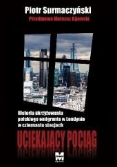 Okładka książki Uciekający Pociąg Piotr Surmaczyński