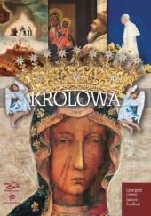 Okładka książki Królowa. Matka Boża z Jasnej Góry Janusz Rosikoń,Grzegorz Górny
