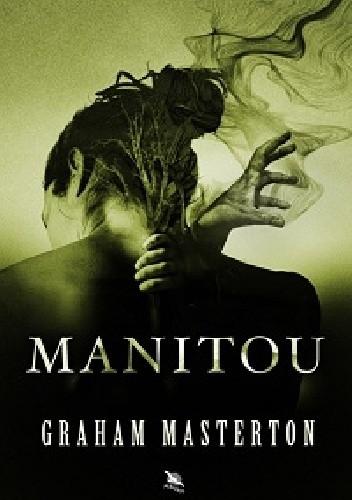 Okładka książki Manitou Graham Masterton